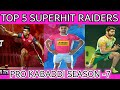PKL SEASON 7 TOP 5 BEST amp SUPERHIT RAIDERS