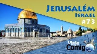VIAJE COMIGO 73 | ISRAEL - JERUSALÉM | FAMÍLIA GOLDSCHMIDT