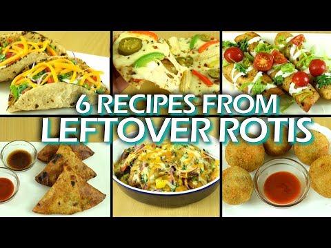 6 Mind-Blowing Recipes using Leftover Roti| Roti Pizza| Taco| Nachos| Samosa| Flautas|Leftover Hacks