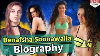 Bigg Boss 11| Benafsha soonawalla | Biography & Lesser Known Facts