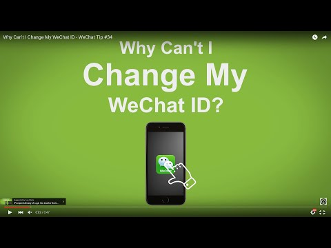 Why Can't I Change My WeChat ID - WeChat Tip #34
