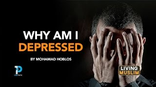 Why am I depressed? By Mohamad Hoblos