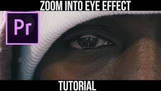 Zoom Into Eye Effect | Premiere Pro Tutorial |