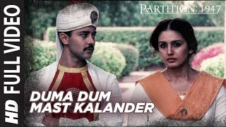 Duma Dum Mast Kalander Full Video Song | Partition 1947 | Huma Qureshi, Om Puri