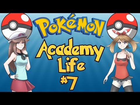 The Best Pokemon Game Ever Made: Pokemon Academy Life - Part 7