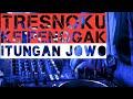Download lagu DJ.Tresnoku ke penggak itungan JOWO, cover video by (RAGAM MUSIK)
