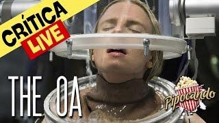 THE OA - UM TESOURO ESCONDIDO NA SUA NETFLIX! (Crítica)