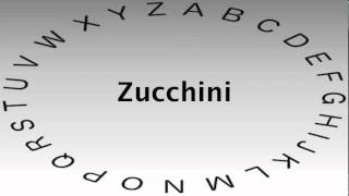 Spelling Bee Words And Definitions Zucchini