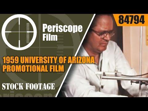 1959 UNIVERSITY OF ARIZONA PROMOTIONAL FILM