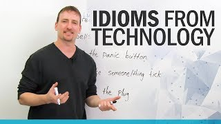 10 English Idioms from Technology