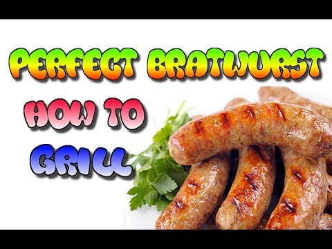 How To Grill The Perfect Brat