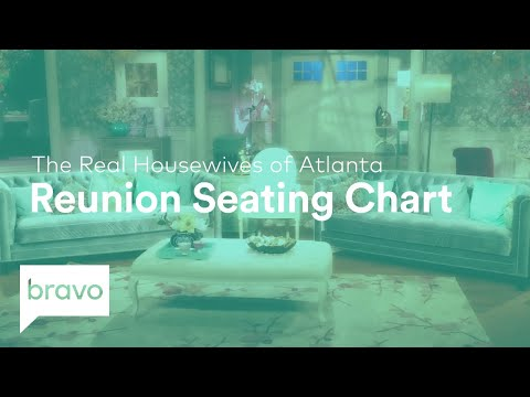 RHOA: Official Season 10 Seating Chart - Check It Out Now! | Bravo