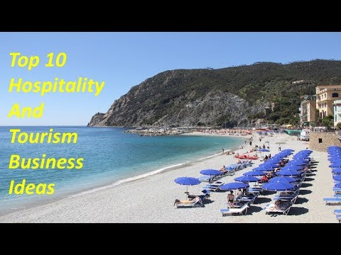 Top 10 Hospitality and Tourism business ideas