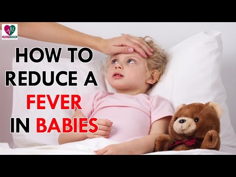 How to Reduce a Fever in Babies - Health Sutra