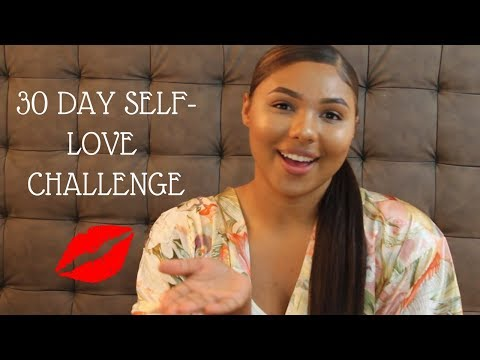 How To Love Yourself | 30 Day Self Love Challenge | Start Your New Year Right | Motivation