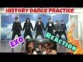 EXO - K   History Dance Practice ( REACTION )