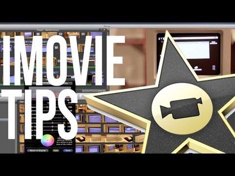 Advanced iMovie Tips