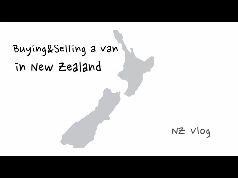 How to Buy&Sell a Van in New Zealand - NZ vlog