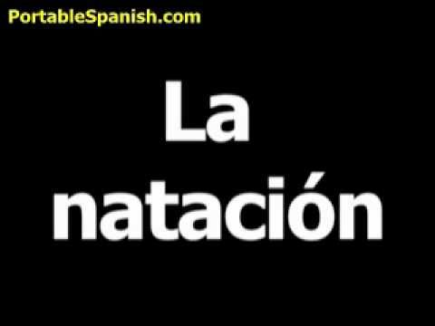 The Spanish word for swimming is la natación