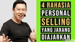 4 Rahasia Personal Selling yang JARANG Diajarkan - Coach Hendra Hilman