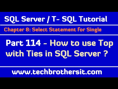How to use Top with Ties in SQL Server - TSQL Tutorial Part 114
