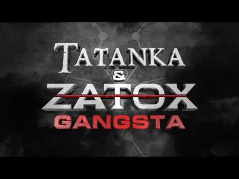 Tatanka & Zatox - Gangsta