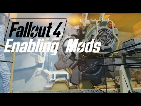 FALLOUT 4: Enabling Modding for PC (UPDATED)