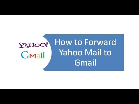How to Forward Yahoo Mail to Gmail 2018 [UPDATED]