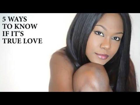 5 WAYS TO KNOW IF IT'S TRUE LOVE