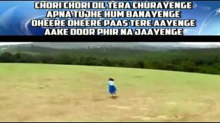 Chori chori dil tera churayenge karaoke only for male singer by Rajesh Gupta