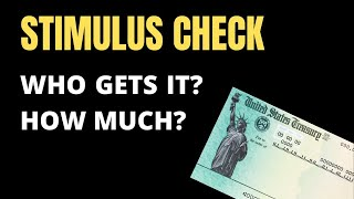 Stimulus Check: Who Gets It & How Much? (UPDATE)