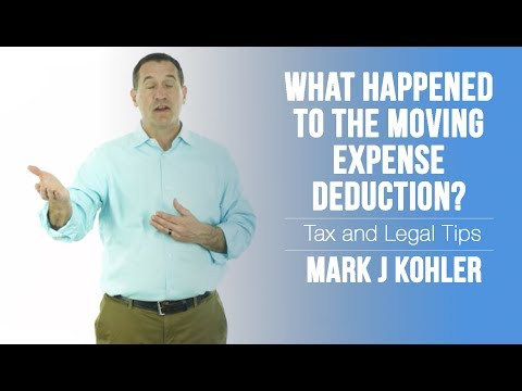 What happened to the Moving Expense deduction? | Mark J Kohler | Tax & Legal Tip