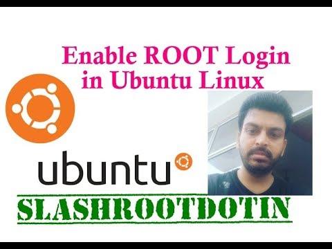 Enable root Login in Ubuntu Linux