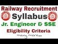 Railway Sr. Section Engineer & Jr. Engineer Syllabus & Pattern Complete Details.. And Eligibility...