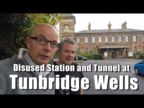 Walks in England: Exploring Tunbridge Wells West StationAnd Grove Hill Tunnel