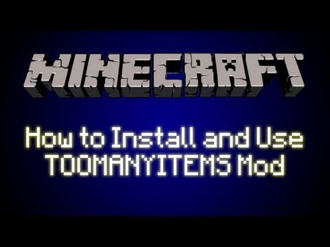 Minecraft: How to Install TooManyItems MOD [Will work for future updates]