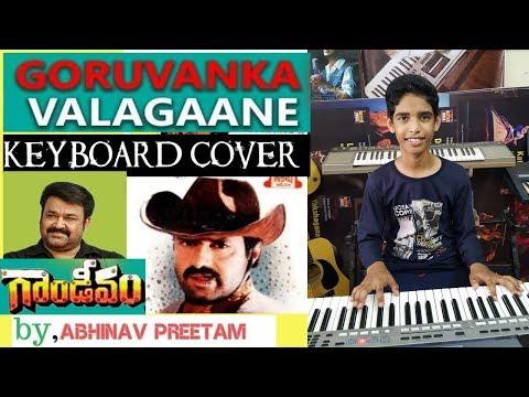 goruvanka vaalagaane from gandeevam keyboard cover by abhinav preetam
