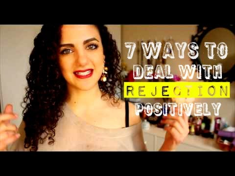 7 Ways To Deal With Rejection Positively  @LayanBubbly