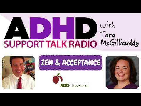 How to Transform into the Zen and Acceptance Mindset with ADHD