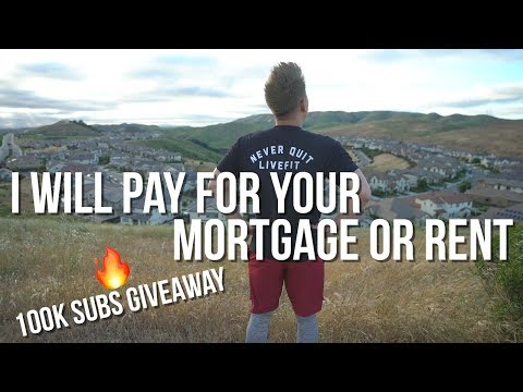 I Will Pay For Your Mortgage Or Rent | 100K Subs Giveaway!