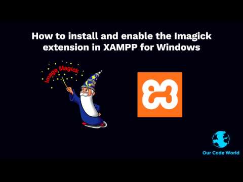 How to install and enable the Imagick extension in XAMPP for Windows