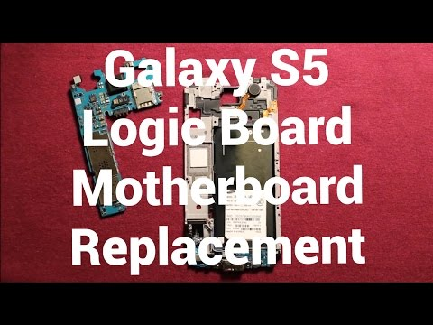 Galaxy S5 Logic Board Motherboard Replacement How To Change