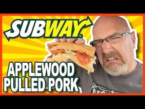 Subway - Applewood Pulled Pork Review