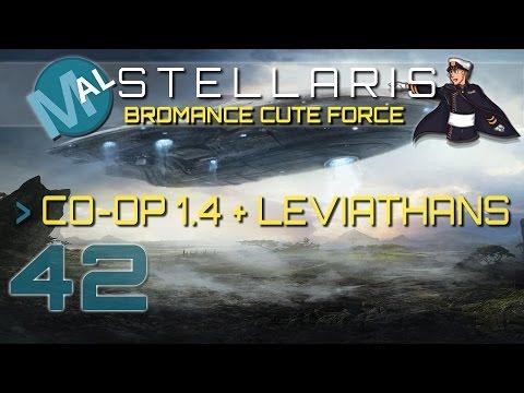 STELLARIS CO-OP | BROMANCE CUTE FORCE | PART 42
