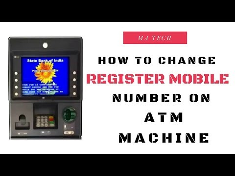 HOW TO CHANGE REGISTER MOBILE NUMBER ON ATM MACHINE.