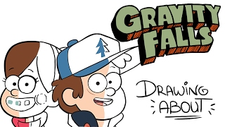 GRAVITY FALLS | Drawing About