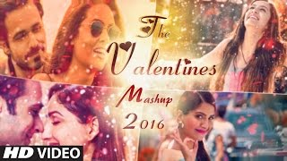 Valentine Mashup 2016 - DJ Danish | Best Bollywood Hindi Love Mashup | Latest Song 2016 | Official