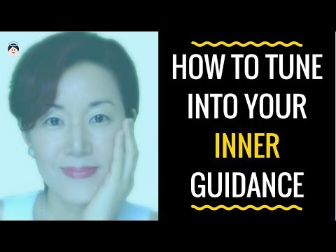 How To Tune Into Your Inner Guidance