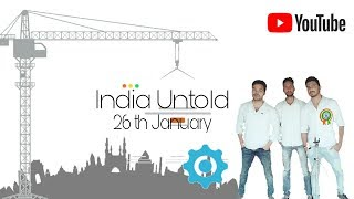 India Untold | 26th January