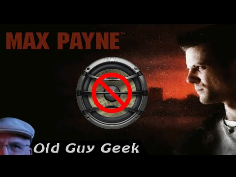 Max Payne 1 Voice, Music & Sound Fix 2018 - No EXE or BAT. Fixes Steam Too